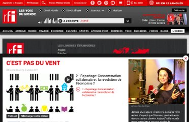 http://www.rfi.fr/emission/20111002-2-reportage-consommation-collaborative-revolution-economie
