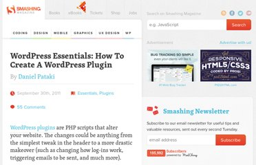 http://wp.smashingmagazine.com/2011/09/30/how-to-create-a-wordpress-plugin/