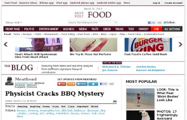 http://www.huffingtonpost.com/craig-goldwyn/physicist-cracks-bbq-mystery_b_987719.html
