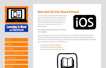 http://learninginhand.com/blog/myths-about-ios-ipad-iphone-ipod-touch.html