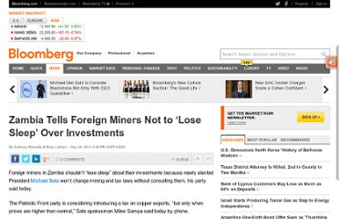 http://www.bloomberg.com/news/2011-09-24/zambia-tells-foreign-miners-not-to-lose-sleep-over-investments.html