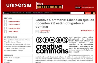 http://formacion.universiablogs.net/2011/06/21/creative-commons-licencias-que-los-docentes-2-0-estan-obligados-a-dominar/