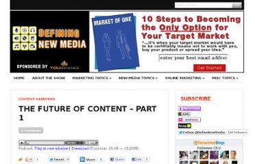 http://definingnewmedia.com/content-marketing/the-future-of-content-part-1/