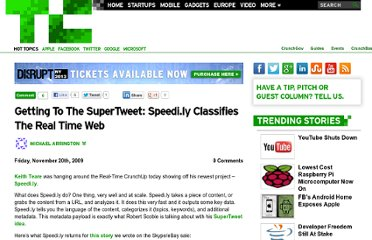http://techcrunch.com/2009/11/20/getting-to-the-supertweet-speedi-ly-classifies-the-real-time-web/