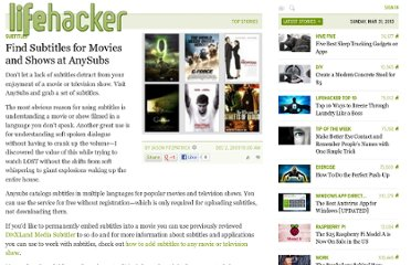 http://lifehacker.com/5417021/find-subtitles-for-movies-and-shows-at-anysubs