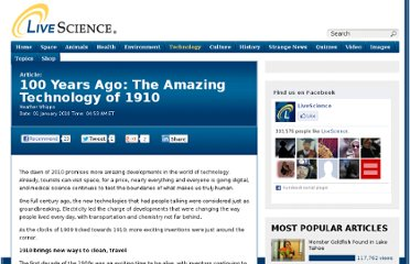 http://www.livescience.com/5980-100-years-amazing-technology-1910.html
