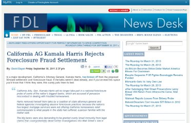 http://news.firedoglake.com/2011/09/30/california-ag-kamala-harris-rejects-foreclosure-fraud-settlement/