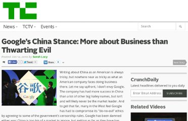 http://techcrunch.com/2010/01/12/google%e2%80%99s-china-stance-more-about-business-than-thwarting-evil/