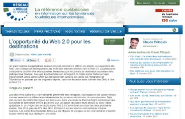 http://veilletourisme.ca/2009/08/17/l%e2%80%99opportunite-du-web-20-pour-les-destinations/