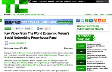 http://techcrunch.com/2010/01/27/world-economic-forums-social-networking-powerhouse-panel/