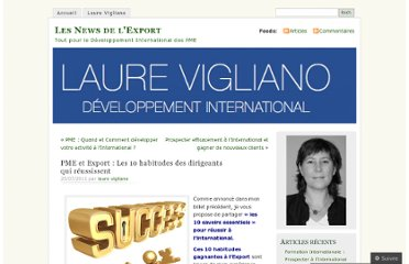http://laurevigliano.wordpress.com/2011/07/25/pme-et-export-les-dix-habitudes-des-dirigeants-qui-reussissent-par-laure-vigliano-formatrice-developpement-international/