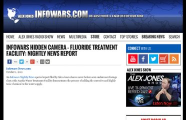 http://www.infowars.com/infowars-hidden-camera-fluoride-treatment-facility-nightly-news-report/