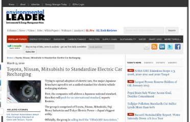 http://www.environmentalleader.com/2010/03/15/toyota-nissan-mitsubishi-to-standardize-electric-car-recharging/