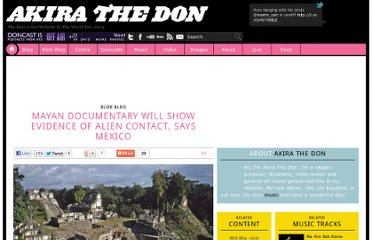 http://akirathedon.com/blobblog/mayan-documentary-will-show-evidence-of-alien-contact-says-mexico/