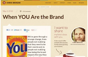 http://www.chrisbrogan.com/when-you-are-the-brand/