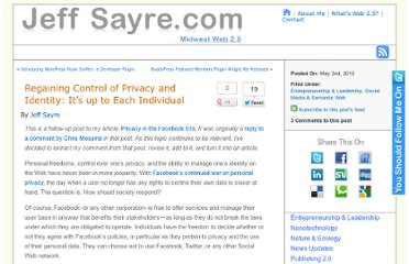 http://jeffsayre.com/2010/05/02/regaining-control-of-privacy-and-identity-it%e2%80%99s-up-to-each-individual/