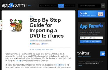 http://mac.appstorm.net/how-to/video-how-to/step-by-step-guide-for-importing-a-dvd-to-itunes/