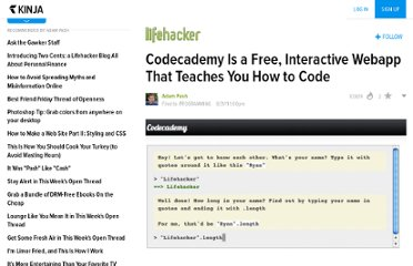 http://lifehacker.com/5836220/codecademy-is-a-free-interactive-webapp-that-teaches-you-how-to-code