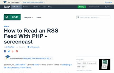 http://net.tutsplus.com/articles/news/how-to-read-an-rss-feed-with-php-screencast/