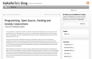 http://kakaroto.homelinux.net/2011/07/programming-open-source-hacking-and-greedy-corporations/