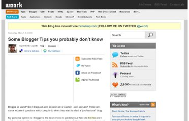 http://woork.blogspot.com/2008/03/some-blogger-tips-you-probably-dont.html