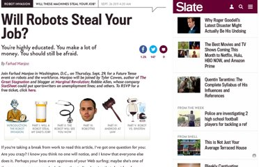 http://www.slate.com/articles/technology/robot_invasion/2011/09/will_robots_steal_your_job.html
