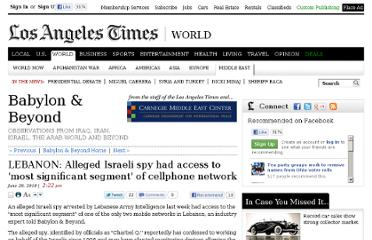 http://latimesblogs.latimes.com/babylonbeyond/2010/06/lebanon-alleged-israeli-spy-had-access-to-most-significant-segment-of-mobile-phone-network.html