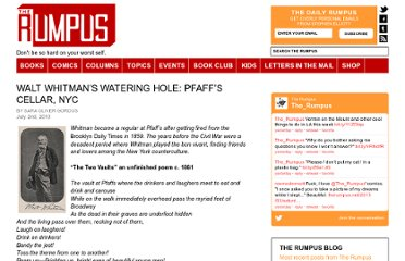 http://therumpus.net/2010/07/walt-whitman%e2%80%99s-watering-hole-pfaff%e2%80%99s-cellar-nyc/
