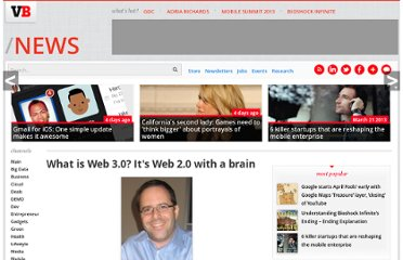 http://venturebeat.com/2007/10/21/what-is-web-30-its-web-20-with-a-brain/