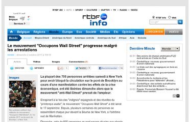 http://www.rtbf.be/info/monde/detail_le-mouvement-occupons-wall-street-progresse-malgre-les-arrestations?id=6849523