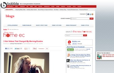 http://blogs.babble.com/the-new-home-ec/2011/09/06/3-hair-videos-that-changed-my-morning-routine/