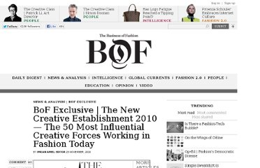 http://www.businessoffashion.com/2010/11/bof-exclusive-the-new-creative-establishment-2010-%e2%80%94-the-50-most-influential-creative-forces-working-in-fashion-today.html