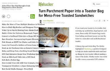 http://lifehacker.com/5640047/turn-parchment-paper-into-a-toaster-bag-for-mess+free-toasted-sandwiches