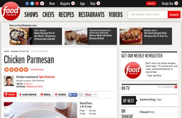 http://www.foodnetwork.com/recipes/tyler-florence/chicken-parmesan-recipe/index.html