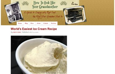 http://cooklikeyourgrandmother.com/2010/07/worlds-easiest-ice-cream-recipe/