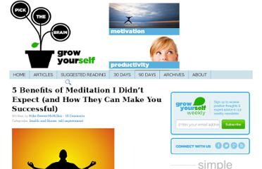 http://www.pickthebrain.com/blog/5-benefits-of-meditation-i-didnt-expect-and-how-they-can-make-you-successful/