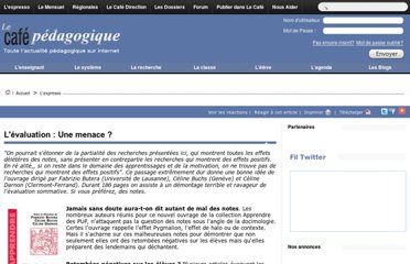 http://www.cafepedagogique.net/lexpresso/Pages/2011/10/031011Evaluationmenace.aspx