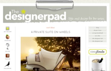 http://thedesignerpad.com/blog/2011/9/29/a-private-suite-on-wheels.html