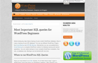http://wparena.com/how-to/most-important-sql-queries-for-wordpress-beginners/