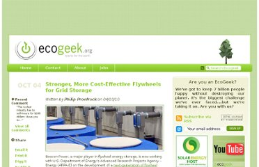 http://www.ecogeek.org/power-storage/3313-stronger-more-cost-effective-flywheels-for-grid-st