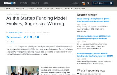 http://gigaom.com/2010/10/12/as-the-startup-funding-model-evolves-angels-are-winning/