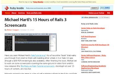 http://www.rubyinside.com/michael-hartls-15-hours-of-rails-3-screencasts-3886.html