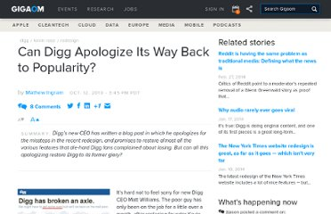 http://gigaom.com/2010/10/12/can-digg-apologize-its-way-back-to-popularity/