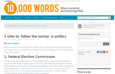 http://www.mediabistro.com/10000words/5-sites-to-follow-the-money-in-politics_b1215