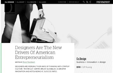 http://www.fastcodesign.com/1665120/designers-are-the-new-drivers-of-american-entrepreneurialism