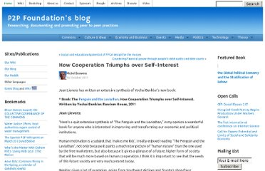 http://blog.p2pfoundation.net/how-cooperation-triumphs-over-self-interest/2011/10/01