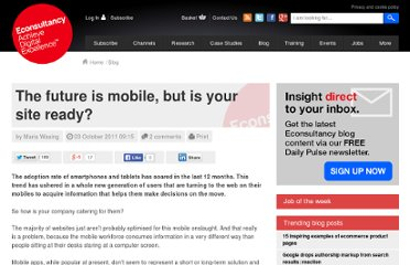 http://econsultancy.com/blog/8036-the-future-is-mobile-but-is-your-site-ready