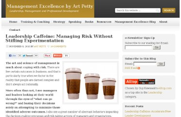 http://artpetty.com/2010/11/08/leadership-caffeine-managing-risk-without-stifling-experimentation/