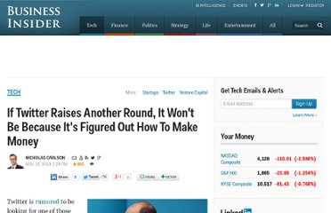 http://www.businessinsider.com/if-twitter-raises-another-round-it-wont-be-because-its-figured-out-how-to-make-money-2010-11