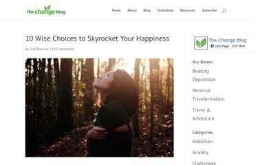 http://www.thechangeblog.com/10-wise-choices-to-skyrocket-your-happiness/